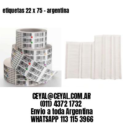etiquetas 22 x 75 - argentina