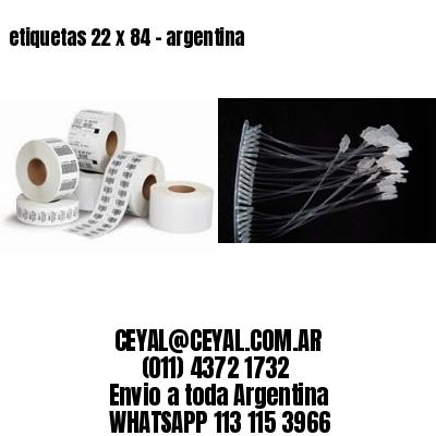 etiquetas 22 x 84 - argentina