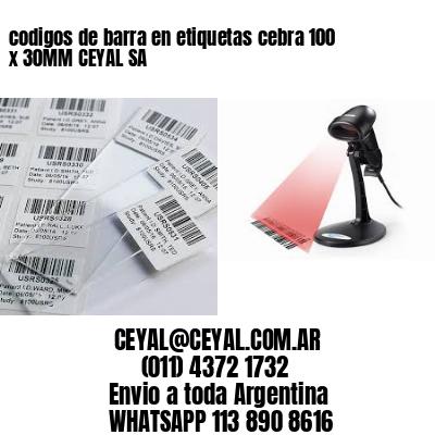 codigos de barra en etiquetas cebra 100 x 30MM CEYAL SA