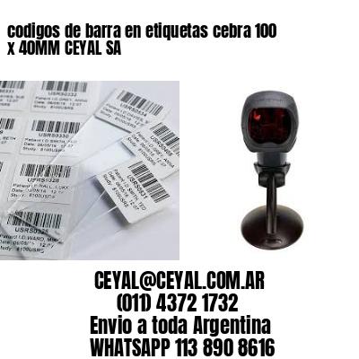 codigos de barra en etiquetas cebra 100 x 40MM CEYAL SA