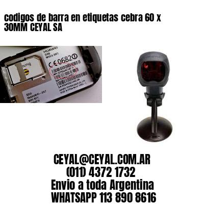 codigos de barra en etiquetas cebra 60 x 30MM CEYAL SA