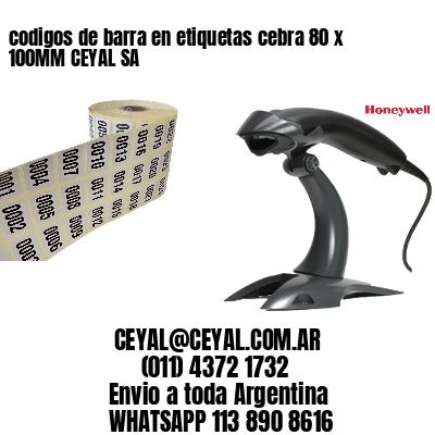 codigos de barra en etiquetas cebra 80 x 100MM CEYAL SA