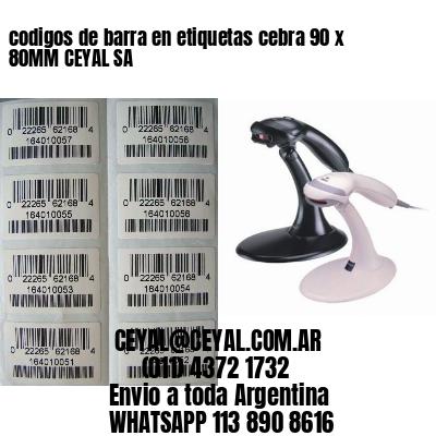 codigos de barra en etiquetas cebra 90 x 80MM CEYAL SA