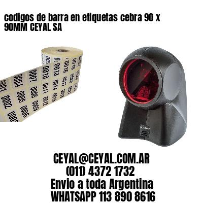 codigos de barra en etiquetas cebra 90 x 90MM CEYAL SA