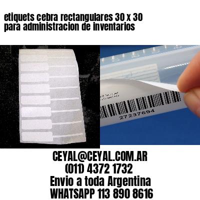 etiquets cebra rectangulares 30 x 30 para administracion de inventarios