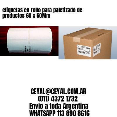 etiquetas en rollo para paletizado de productos 60 x 60Mm