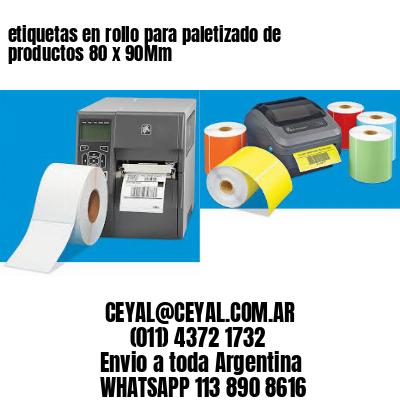etiquetas en rollo para paletizado de productos 80 x 90Mm