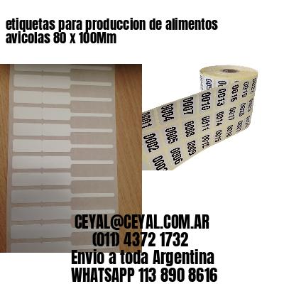 etiquetas para produccion de alimentos avicolas 80 x 100Mm