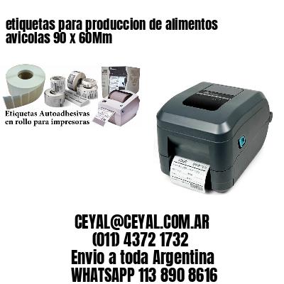 etiquetas para produccion de alimentos avicolas 90 x 60Mm