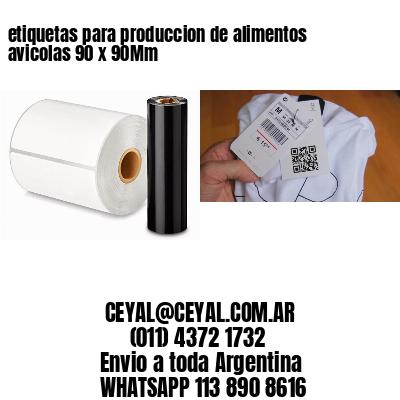 etiquetas para produccion de alimentos avicolas 90 x 90Mm