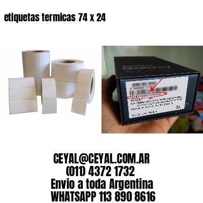 etiquetas termicas 74 x 24