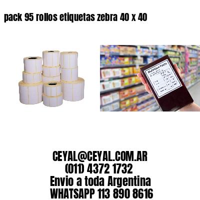 pack 95 rollos etiquetas zebra 40 x 40