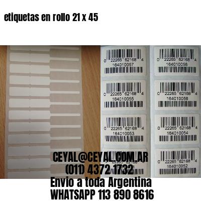 etiquetas en rollo 21 x 45