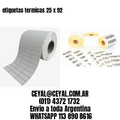 etiquetas termicas 25 x 92