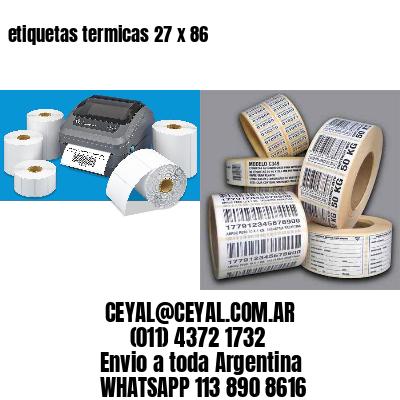 etiquetas termicas 27 x 86