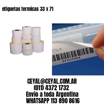 etiquetas termicas 33 x 71