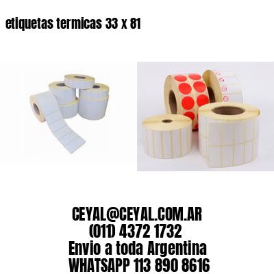 etiquetas termicas 33 x 81