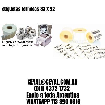 etiquetas termicas 33 x 92
