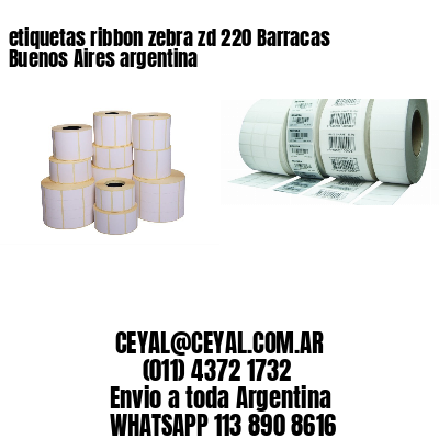 etiquetas ribbon zebra zd 220 Barracas  Buenos Aires argentina