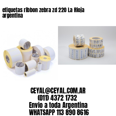 etiquetas ribbon zebra zd 220 La Rioja argentina
