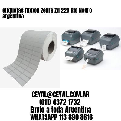 etiquetas ribbon zebra zd 220 Rio Negro argentina