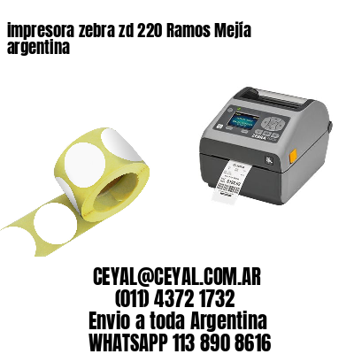 impresora zebra zd 220 Ramos Mejía argentina