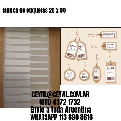 fabrica de etiquetas 20 x 80