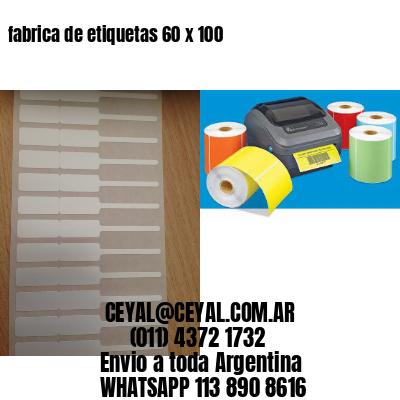 fabrica de etiquetas 60 x 100