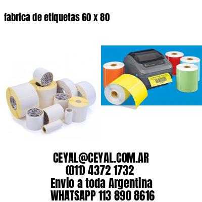fabrica de etiquetas 60 x 80