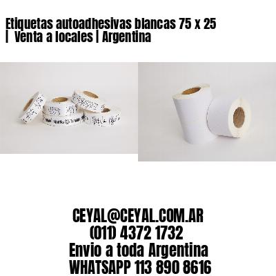 Etiquetas autoadhesivas blancas 75 x 25    Venta a locales   Argentina