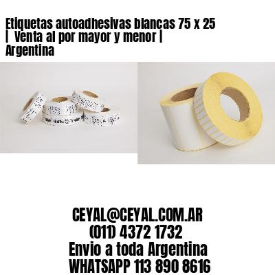 Etiquetas autoadhesivas blancas 75 x 25    Venta al por mayor y menor   Argentina