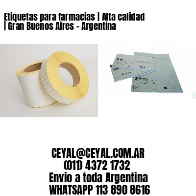 Etiquetas para farmacias | Alta calidad | Gran Buenos Aires - Argentina