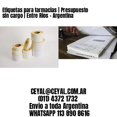 Etiquetas para farmacias | Presupuesto sin cargo | Entre Rios - Argentina