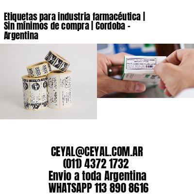 Etiquetas para industria farmacéutica   Sin mínimos de compra   Cordoba - Argentina