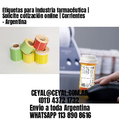 Etiquetas para industria farmacéutica   Solicite cotización online   Corrientes - Argentina
