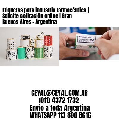 Etiquetas para industria farmacéutica   Solicite cotización online   Gran Buenos Aires - Argentina