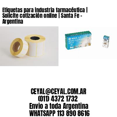 Etiquetas para industria farmacéutica   Solicite cotización online   Santa Fe - Argentina