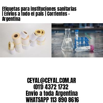 Etiquetas para instituciones sanitarias | Envíos a todo el país | Corrientes - Argentina