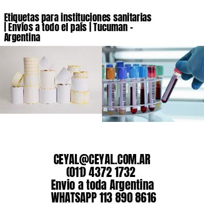 Etiquetas para instituciones sanitarias | Envíos a todo el país | Tucuman - Argentina
