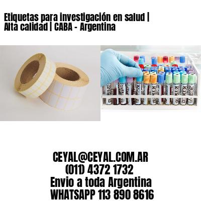 Etiquetas para investigación en salud   Alta calidad   CABA - Argentina