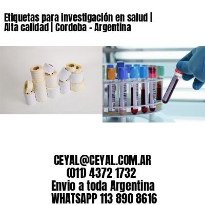 Etiquetas para investigación en salud | Alta calidad | Cordoba - Argentina