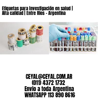 Etiquetas para investigación en salud   Alta calidad   Entre Rios - Argentina