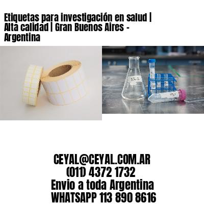 Etiquetas para investigación en salud   Alta calidad   Gran Buenos Aires - Argentina