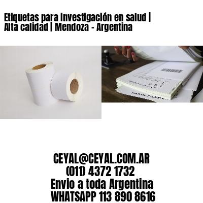 Etiquetas para investigación en salud   Alta calidad   Mendoza - Argentina