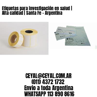 Etiquetas para investigación en salud   Alta calidad   Santa Fe - Argentina