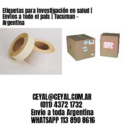 Etiquetas para investigación en salud | Envíos a todo el país | Tucuman - Argentina