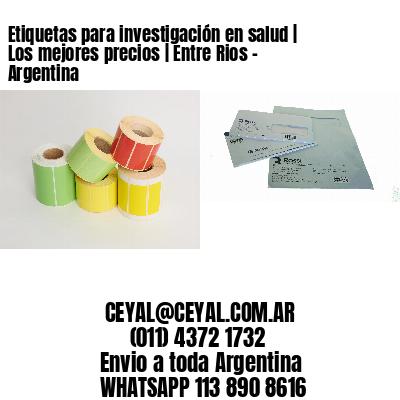Etiquetas para investigación en salud | Los mejores precios | Entre Rios - Argentina