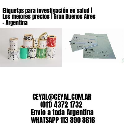 Etiquetas para investigación en salud | Los mejores precios | Gran Buenos Aires - Argentina