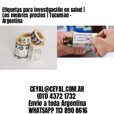 Etiquetas para investigación en salud | Los mejores precios | Tucuman - Argentina