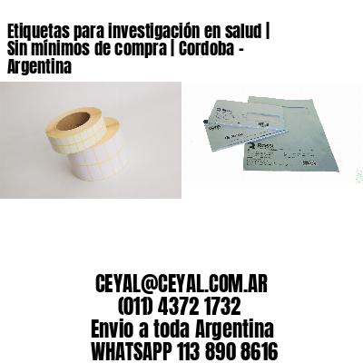 Etiquetas para investigación en salud   Sin mínimos de compra   Cordoba - Argentina